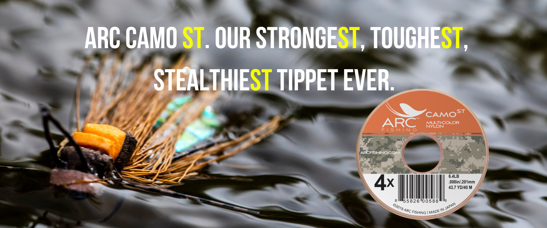 arc camo ST, our strongest, toughest, stealthiest tippet ever.
